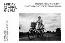 iMPACT DOC, Opening Tentoonstelling 12 April: Stories from the North, Photographic Voices From Ghana